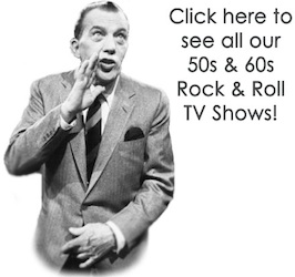 1950s & 1960s ROCK and ROLL TV on DVD - Television Shows with a ROCK
