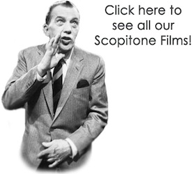 Click Here to see all our Scopitone Films