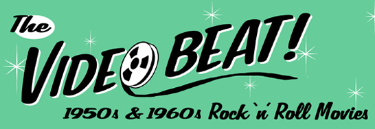 The VIDEO BEAT! - Rock 'n' Roll Movies on DVD!